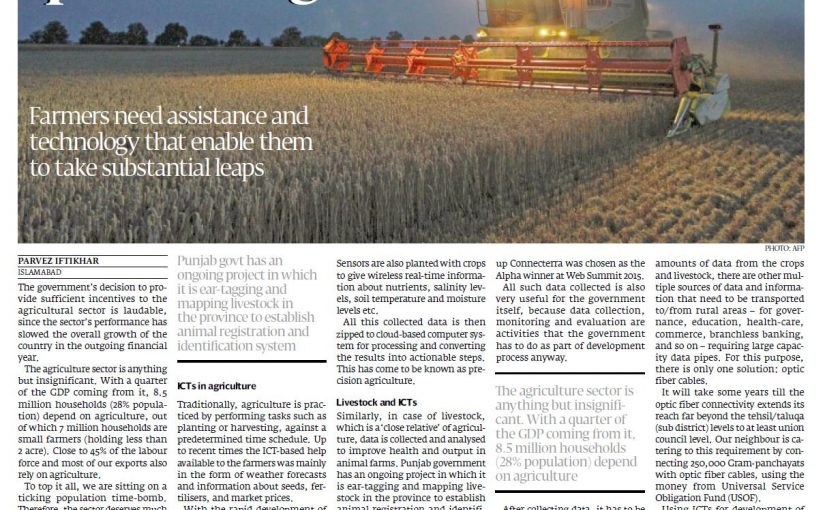 The Express Tribune – Way forward Fusion of technology, agriculture essential for quantum growth 13-Jun-2016